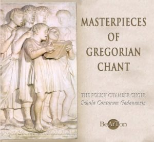 Masterpieces of Gregorian Chant